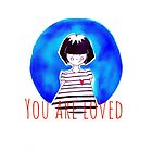 You are loved Ines by MAYRAREINART77