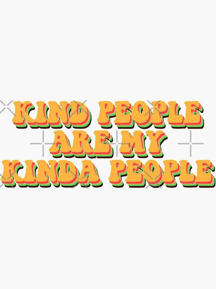 nette Leute sind meine irgendwie Leute von rileigh-pederse