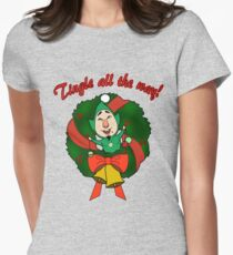 Tingle All the Way Womens Fitted T-Shirt