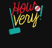 How VERY! with croquet mallet and ball Womens Fitted T-Shirt