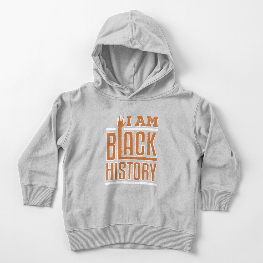 I Am Black History Toddler Pullover Hoodie