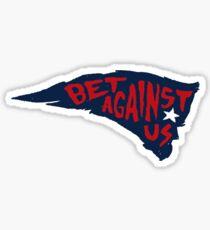 Edelman Bet Against Us Patriots Sticker Sticker