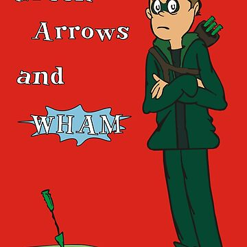 Green Arrows and Wham! by AnArielView