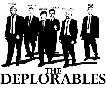 The Deplorables II by Abili-Tees