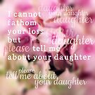 Tell Me About Your Daughter by Nathalie Himmelrich