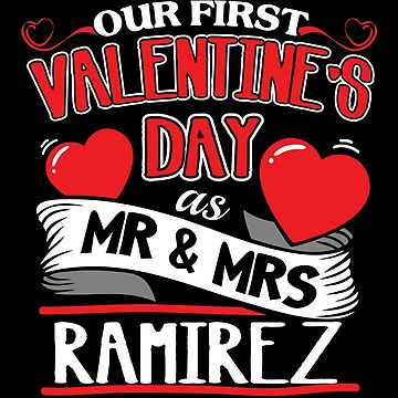 Ramirez First Valentines Day As Mr And Mrs by epicshirts