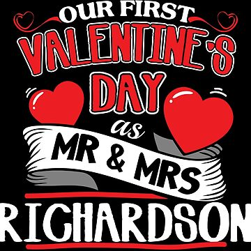 Richardson First Valentines Day As Mr And Mrs by epicshirts