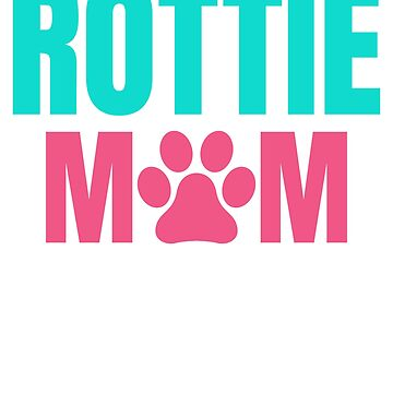 Rottie Mom by TrendJunky