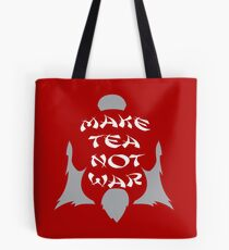 Make Tea, Not War Tote Bag