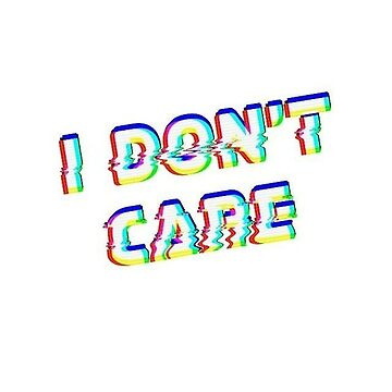 I Don't Care by Bokoro