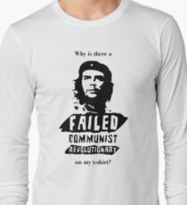 Why, Che, Why? Long Sleeve T-Shirt