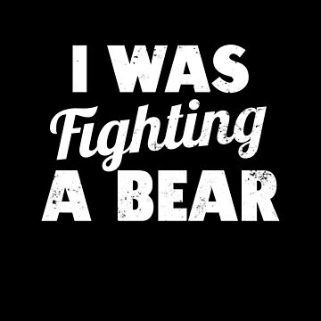 Wheelchair Shirt   Was Fighting A Bear Gift by IsiTees