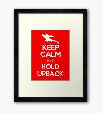Keep Calm and Hold Upback (VSAV) Framed Print