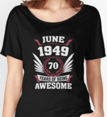June 1949 70 Years Of Being Awesome Relaxed Fit T-Shirt