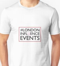 The London Influence Events  Unisex T-Shirt