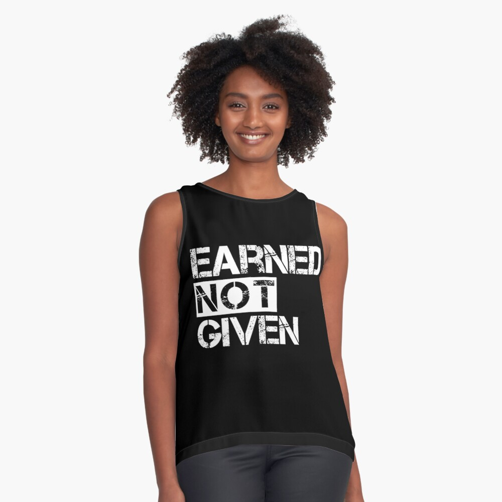Fitness Earned Not Given Sleeveless Top