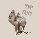 Sup Fam by viCdesign