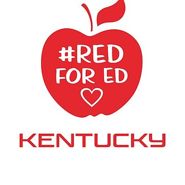 Red for Ed Kentucky by ShamanShore