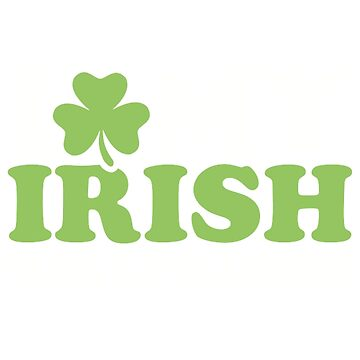 I love my irish girlfriend by Designzz
