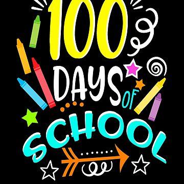 100 Days Of School Teachers Student School Shirt School Gifts by hustlagirl