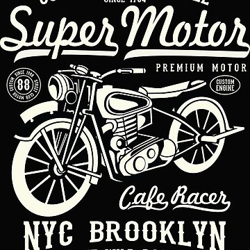 Super Motor NYC Brooklyn Cafe Racer T-shirt by webeller