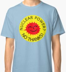 Nuclear Power No Thanks by Chillee Wilson Classic T-Shirt