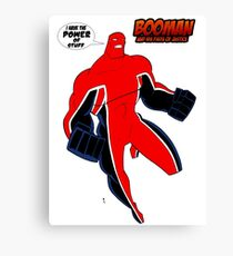 BooMan and the Power of Stuff Canvas Print
