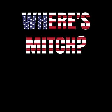 Where's Mitch? Funny political meme - shutdown by highparkoutlet