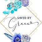 Gespeichert von Grace | Epheser 2: 8 | Bibel-Vers-Kunst von PraiseQuotes