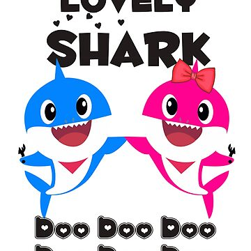 Lovely Mommy and Dady Shark Doo Doo  by amethystdesign