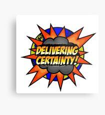 Delivering Certainty Metal Print