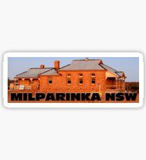 MILPARINKA HISTORIC PRECINCT NSW Sticker