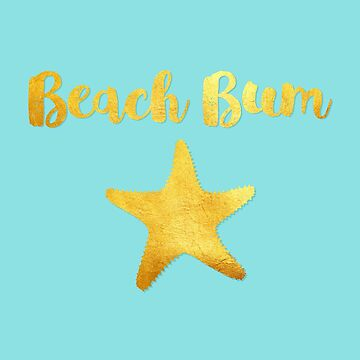 Beach Bum ocean blue beach house art, golden starfish by Glimmersmith