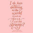 Strange Love - Shakespeare Quote by Thenerdlady