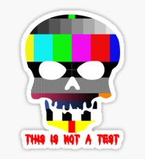This is Not a Test Sticker