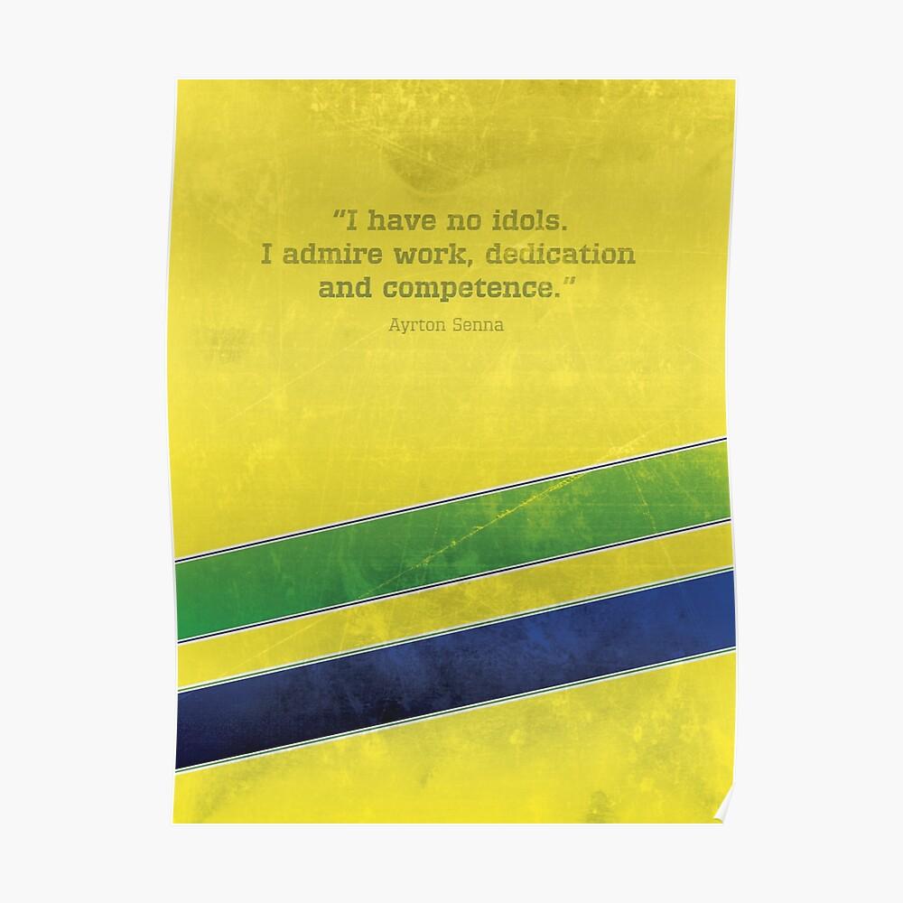 """Ayrton Senna - """"Ich habe keine Idole."""" - Formel 1 Poster"""