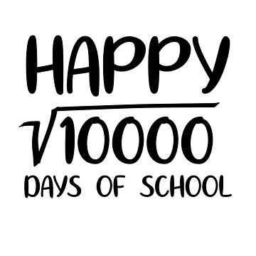 Happy 100 Days of School Funny Math Teacher Square Root  by JapaneseInkArt