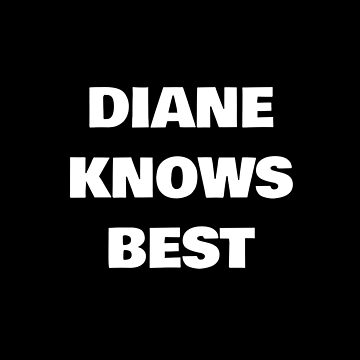 Diane Knows Best by DogBoo