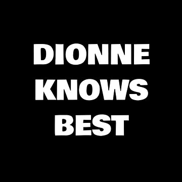 Dionne Knows Best by DogBoo