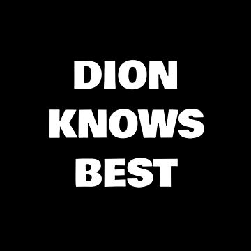Dion Knows Best by DogBoo