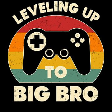 Leveling Up to Big Brother Funny Gamer Brother Announcement by JapaneseInkArt