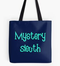 Mystery Sleuth by Chillee Wilson Tote Bag