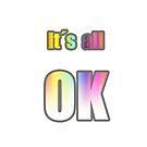 It´s all OK von RanitasArt