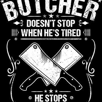 Butcher Slaughterer Gift Present by Krautshirts