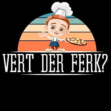 Vert Der Ferk - Funny Chef Cooking - Vintage Sunset Bbq by RaveRebel