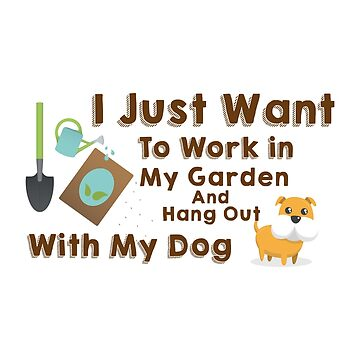 Love Dog And Gardener Funny Gardening Gift by macshoptee