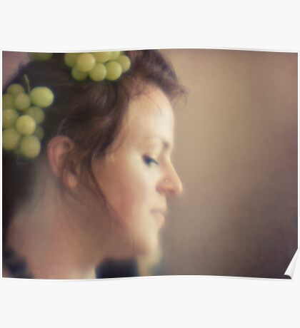 ~ and she wore grapes in her hair ~ Poster