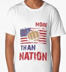 I am more than my nation! Anti Patriotism Design Long T-Shirt