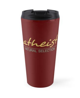 atheist - NATURAL Selection   by atheistcards