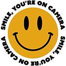 Smile, You're On Camera by Shayli Kipnis